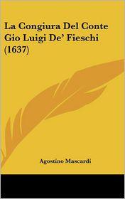 La Congiura del Conte Gio Luigi de' Fieschi (1637) - Agostino Mascardi
