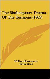 The Shakespeare Drama of the Tempest (1909) - William Shakespeare, Edwin Reed (Editor), F.K. Rogers (Illustrator)