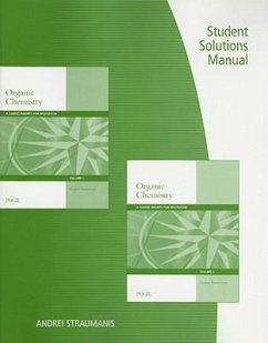Student Solutions Manual for Organic Chemistry: A Guided Inquiry for Recitation, Volumes 1 & 2 - Straumanis, Andrei