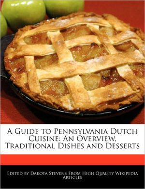 A Guide To Pennsylvania Dutch Cuisine - Dakota Stevens