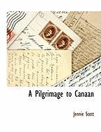 A Pilgrimage to Canaan