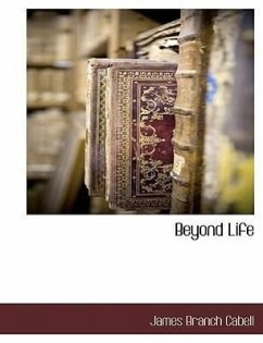 Beyond Life - Cabell, James Branch