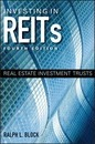 Investing in REITs - Ralph L. Block
