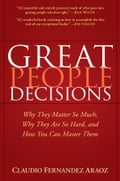 Great People Decisions - Claudio Fernández-Aráoz