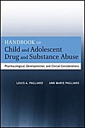 Handbook of Child and Adolescent Drug and Substance Abuse - Louis A. Pagliaro