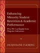 Enhancing Minority Student Retention and Academic Performance - Jacqueline Fleming