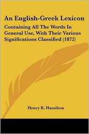 An English-Greek Lexicon - Henry R. Hamilton