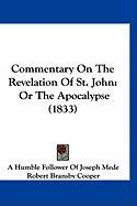 Commentary on the Revelation of St. John: Or the Apocalypse (1833)