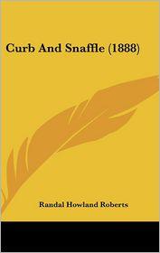 Curb And Snaffle (1888) - Randal Howland Roberts