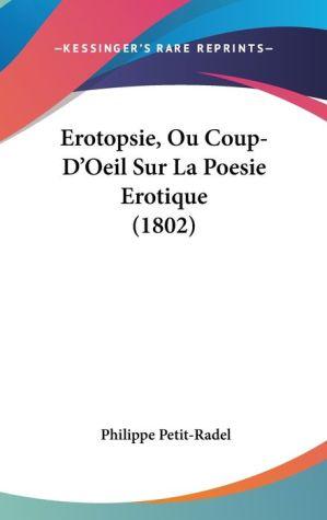 Erotopsie, Ou Coup-D'Oeil Sur La Poesie Erotique (1802)