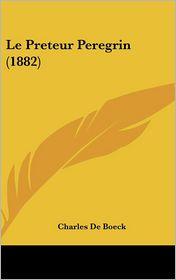 Le Preteur Peregrin (1882) - Charles De Boeck