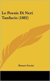 Le Poesie Di Neri Tanfucio (1882) - Renato Fucini