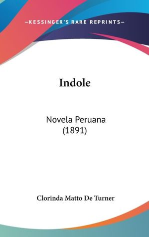 Indole - Clorinda Matto De Turner