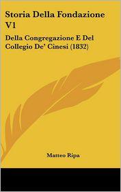 Storia Della Fondazione V1 - Matteo Ripa