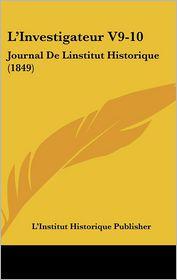 L'Investigateur V9-10 - L'Institut Historique Publisher