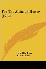 For The Allinson Honor (1913) - Harold Bindloss