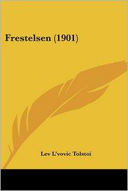 Frestelsen (1901) - Lev L'Vovic Tolstoi