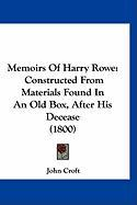 Memoirs of Harry Rowe: Constructed from Materials Found in an Old Box, After His Decease (1800)