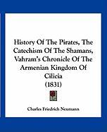 History of the Pirates, the Catechism of the Shamans, Vahram's Chronicle of the Armenian Kingdom of Cilicia (1831)