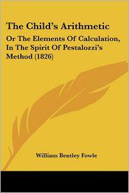 The Child's Arithmetic - William Bentley Fowle