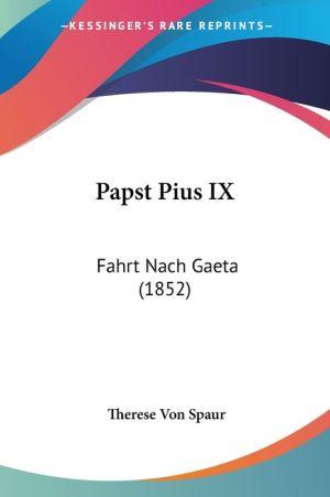 Papst Pius Ix - Therese Von Spaur