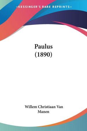 Paulus (1890) - Willem Christiaan Van Manen