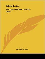 White Lotus: The Legend of the Cat's Eye (1901) - Carlo de Fornaro