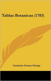 Tablas Botanicas (1783) - Casimiro Gomez Ortega