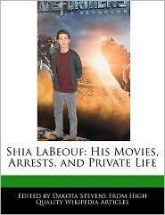 Shia Labeouf - Dakota Stevens