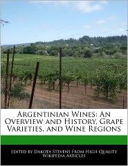 Argentinian Wines - Dakota Stevens