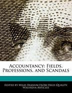 Accountancy: Fields, Professions, and Scandals
