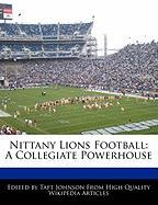 Nittany Lions Football: A Collegiate Powerhouse
