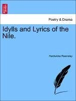 Idylls and Lyrics of the Nile. - Rawnsley, Hardwicke