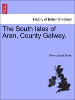 The South Isles of Aran, County Galway. - Burke, Oliver Joseph
