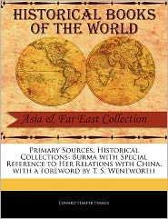 Primary Sources, Historical Collections - Edward Harper Parker, Foreword by T. S. Wentworth