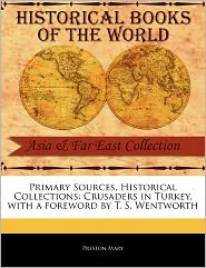 Primary Sources, Historical Collections - Preston Mary, Foreword by T. S. Wentworth