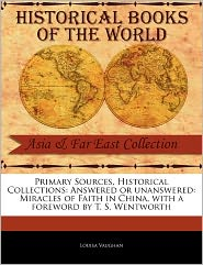 Primary Sources, Historical Collections - Louisa Vaughan, Foreword by T. S. Wentworth