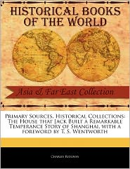 Primary Sources, Historical Collections - Charles Ridgway, Foreword by T. S. Wentworth