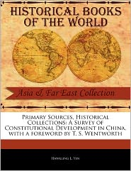 Primary Sources, Historical Collections - Hawkling L. Yen, Foreword by T. S. Wentworth
