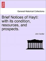 Brief Notices Of Hayti - John Candler