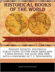 Primary Sources, Historical Collections - Robert William Danvers, Foreword by T. S. Wentworth