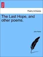 The Last Hope, and other poems. - Petrie, John