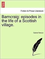 Barncraig - Gabriel Setoun