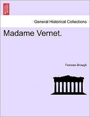 Madame Vernet. - Frances Brough