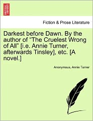 Darkest before Dawn. By the author of