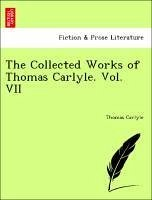 The Collected Works of Thomas Carlyle. Vol. VII - Carlyle, Thomas