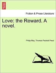 Love - Philip May, Thomas Peckett Prest