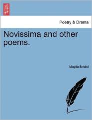 Novissima And Other Poems. - Magda Sindici