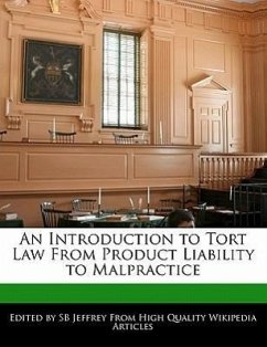 An Introduction to Tort Law from Product Liability to Malpractice - Jeffrey, S. B. Jeffrey, Sb