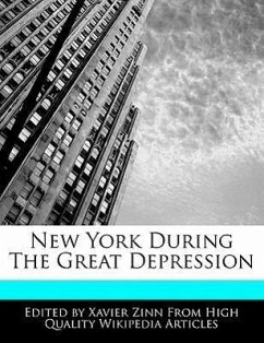 New York During the Great Depression - Zinn, Xavier